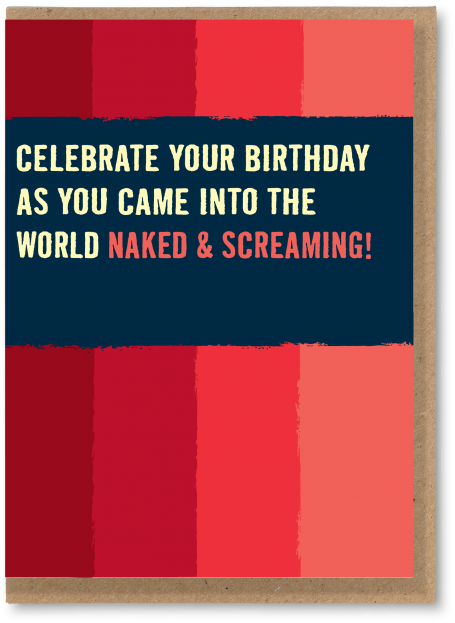 Naked and screaming