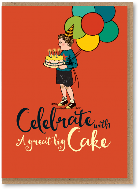 Celebrate with a great big cake